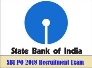 SBI PO 2018 Exam Complete Information