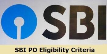 SBI PO Eligibility Criteria 2020 information